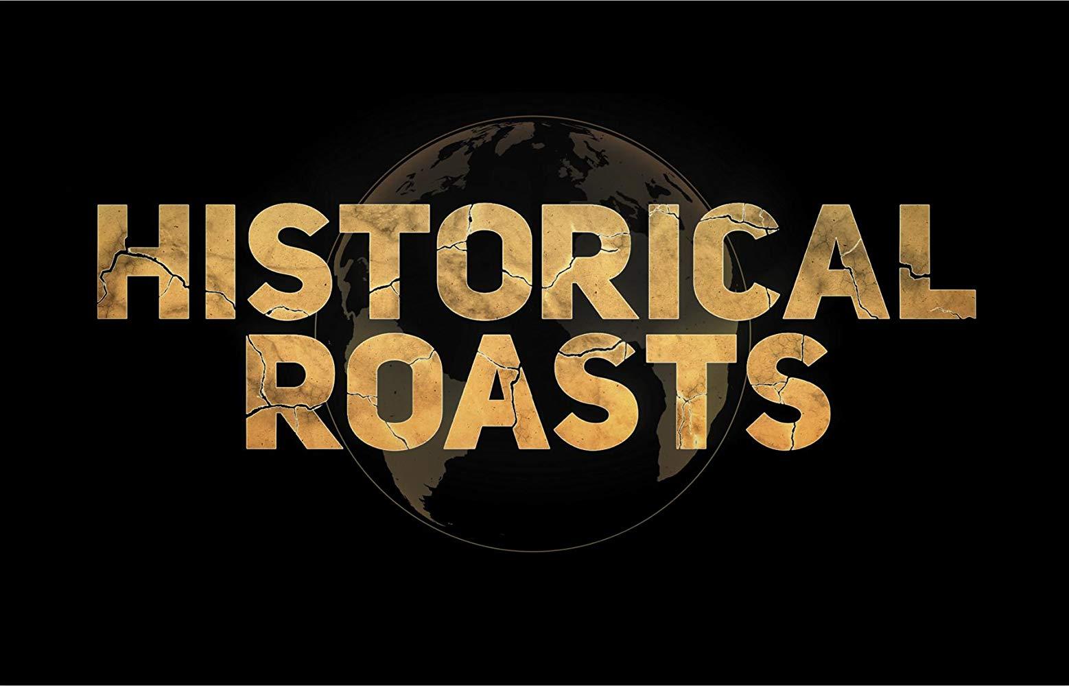 Historical Roasts - Season 1