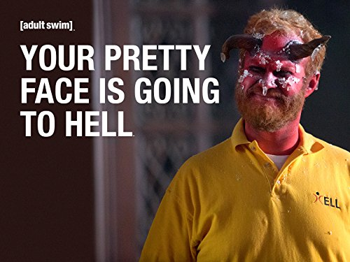 Your Pretty Face Is Going to Hell - Season 4