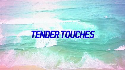 Tender Touches - Season 2