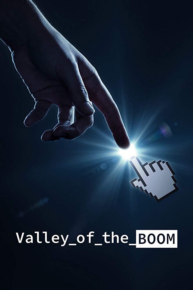 Valley of the Boom - Season 1