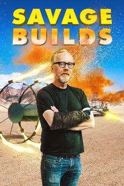 Savage Builds - Season 1