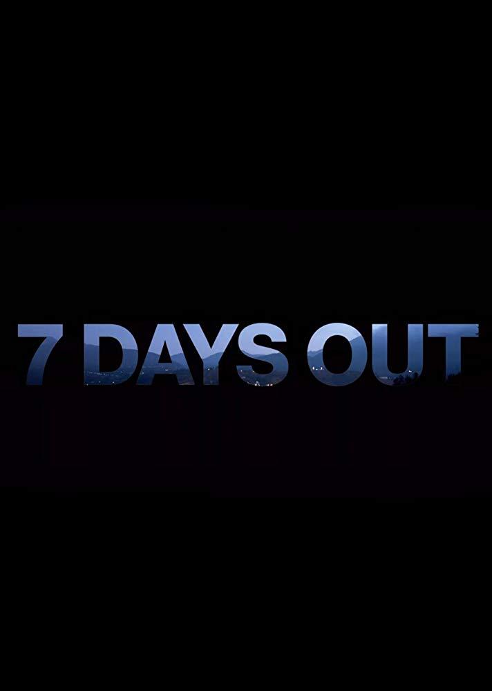 7 Days Out - Season 1