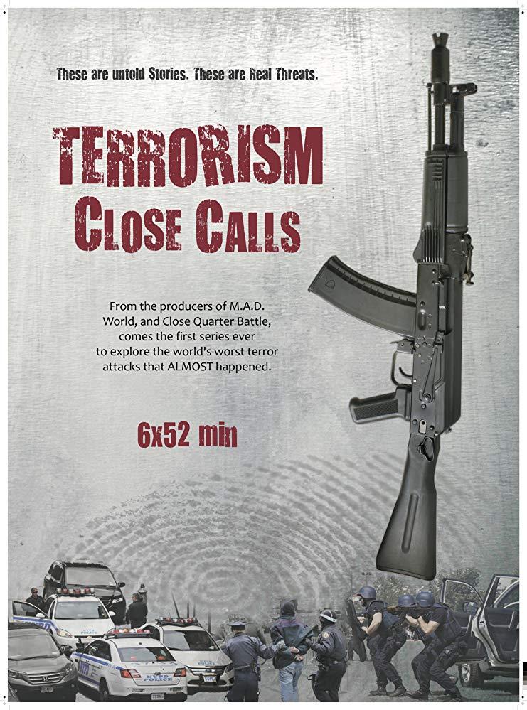 Terrorism Close Calls - Season 1