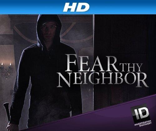 Fear Thy Neighbor - Season 1