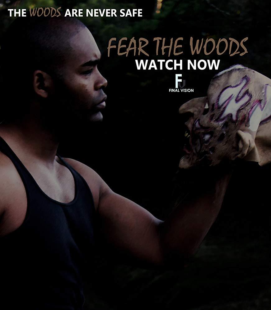 Fear the Woods - Season 1