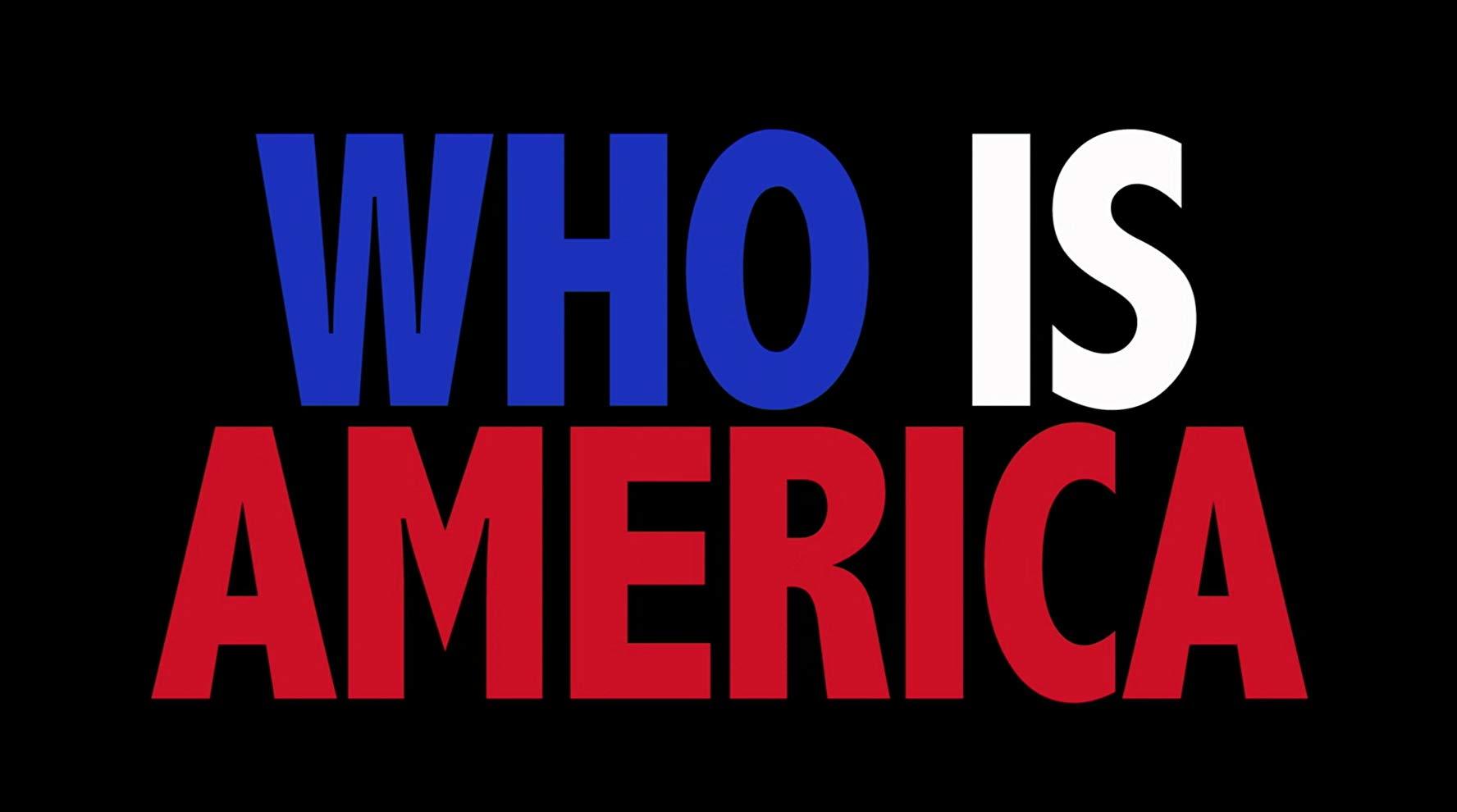 Who Is America? - Season 1