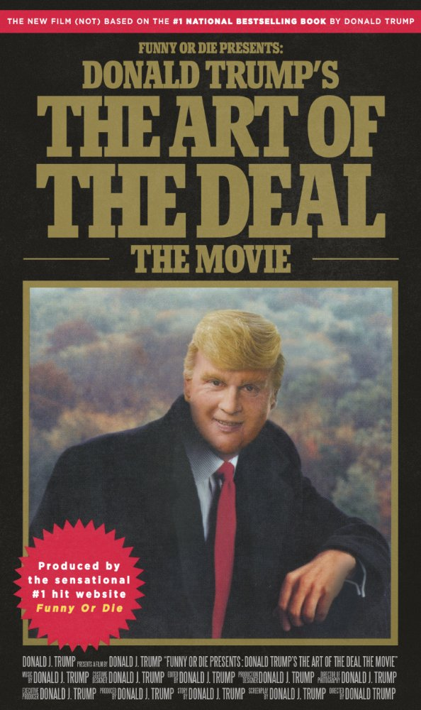 Donald Trumps The Art of the Deal The Movie