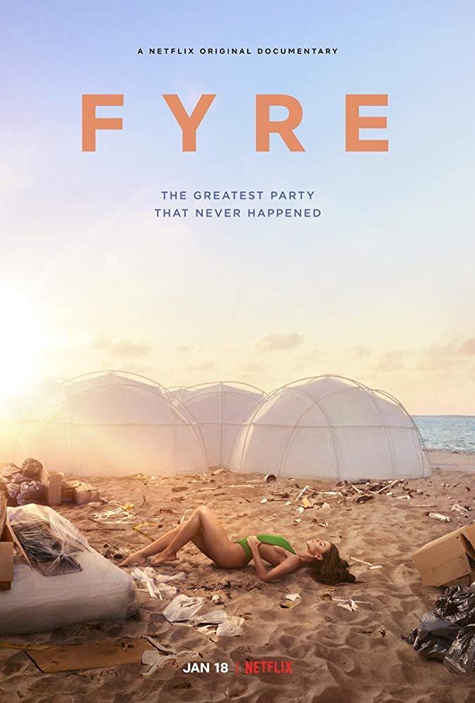 Fyre(2019)