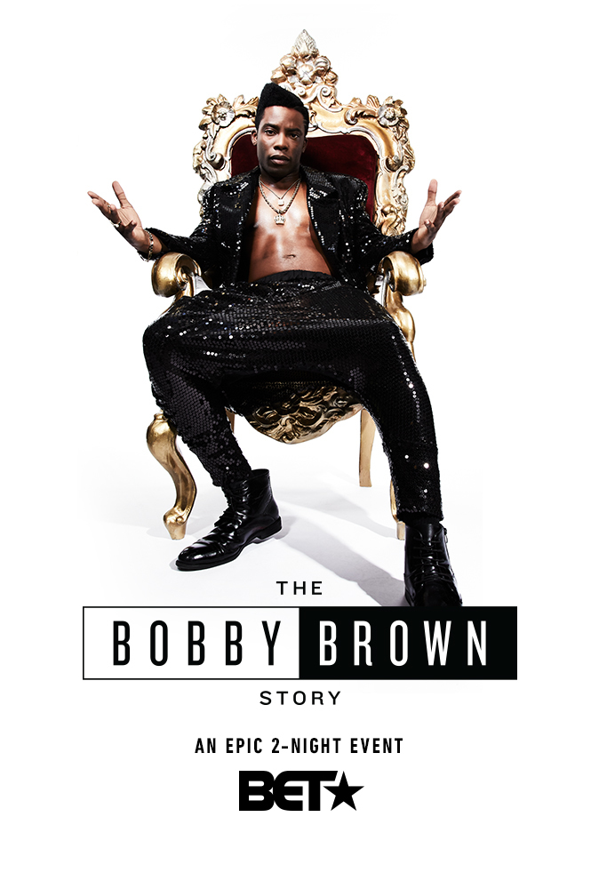 The Bobby Brown Story - Season 1