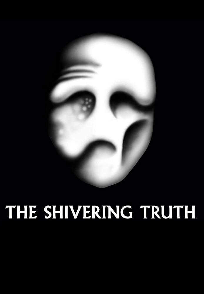 The Shivering Truth - Season 1