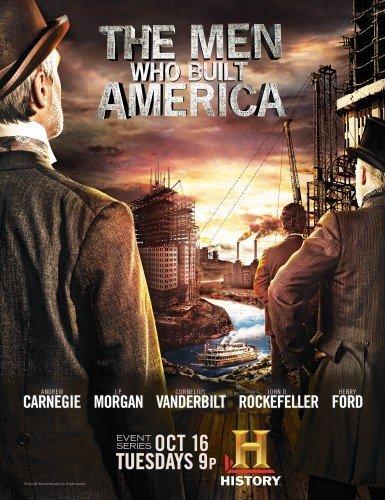 The Men Who Built America - Season 1