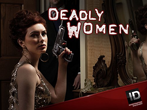 Deadly Women - Season 10