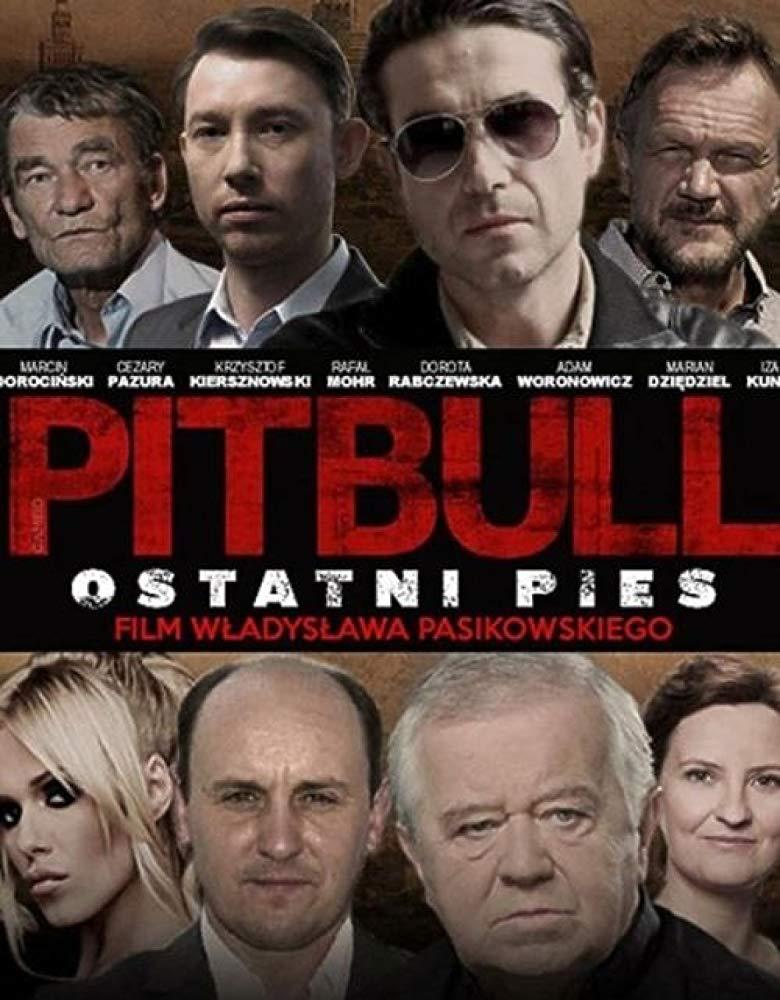 Pitbull. Ostatni pies [Sub: Eng]